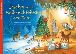 Joscha und das Weihnachtsfest der Tiere von Bellinda,  Bellinda, Nagel,  Tina