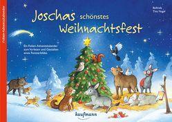 Joschas schönstes Weihnachtsfest von Bellinda,  Bellinda, Nagel,  Tina