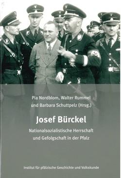 Josef Bürckel von Nordblom,  Pia, Rummel,  Walter, Schuttpelz,  Barbara