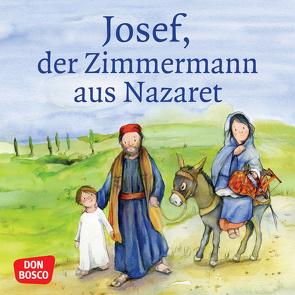 Josef, der Zimmermann aus Nazaret. Mini-Bilderbuch. von Lefin,  Petra, Nommensen,  Klaus-Uwe