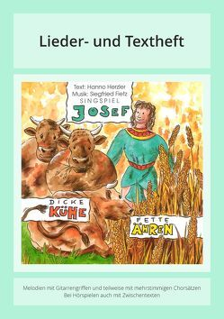 Josef – Dicke Kühe, fette Ähren von Fietz,  Siegfried, Herzler,  Hanno, Zilly,  Rainer