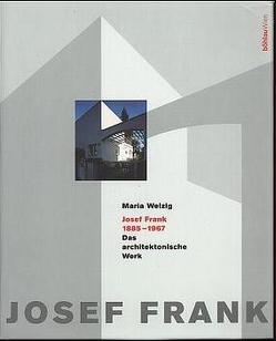 Josef Frank 1885-1967 von Welzig,  Maria