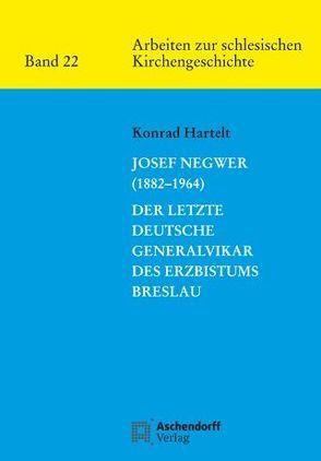 Josef Negwer (1882-1964) von Hartelt,  Konrad
