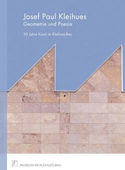 Josef Paul Kleihues – Geometrie und Poesie, von Apfelbaum,  Alexandra, Dams,  Saskia