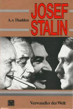Josef Stalin von Diwald,  Hellmut, Thadden,  Adolf von