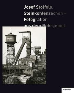 Josef Stoffels. Steinkohlenzechen von Grebe,  Stefanie, Grütter,  Heinrich Theodor