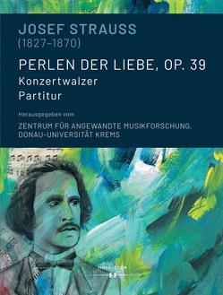 Josef Strauss (1827-1870). Perlen der Liebe, op. 39