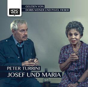 Josef und Maria von Fieber,  Pavel, Turrini,  Peter, Weiner,  Doris
