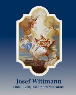 Josef Wittmann (1880–1968) – Maler des Neubarock von Ries,  Hans Christian