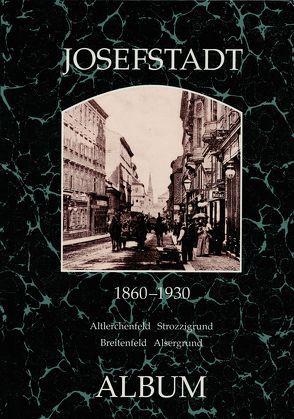Josefstadt 1860-1930 von Lunzer,  Christian, Seemann,  Helfried