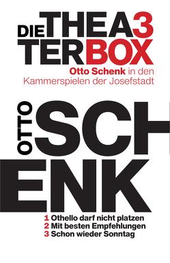 Josefstadt Set: Otto Schenk von Schenk,  Otto
