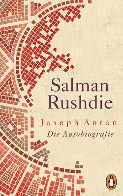 Joseph Anton von Koskull,  Verena von, Robben,  Bernhard, Rushdie,  Salman