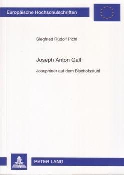 Joseph Anton Gall von Pichl,  Siegfried