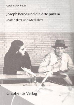 Joseph Beuys und die Arte povera von Angerbauer,  Carolin