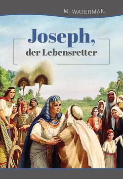 Joseph, der Lebensretter von Waterman,  M.