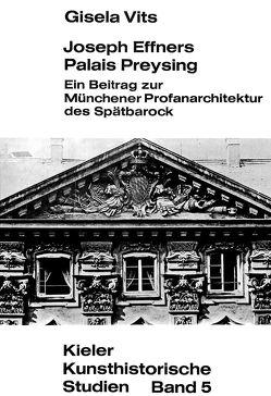 Joseph Effners Palais Preysing von Vits,  Gisela