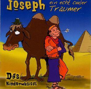 Joseph – ein echt cooler Träumer von Creative Kirche Witten, Jost-Naujoks,  Heinz H, Wilson,  Ruthild