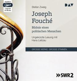 Joseph Fouché von Lietzau,  Hans, Zweig,  Stefan