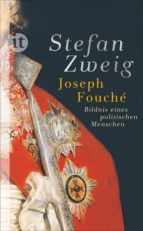Joseph Fouché von Zweig,  Stefan