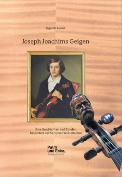 Joseph Joachims Geigen von Kamlah,  Ruprecht