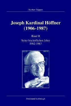 Joseph Kardinal Höffner (1906-1987) von Trippen,  Norbert