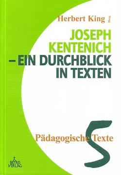 Joseph Kentenich – ein Durchblick in Texten von King,  Herbert