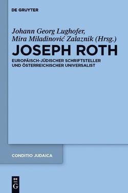 Joseph Roth von Lughofer,  Johann Georg, Miladinovic-Zalaznik,  Mira