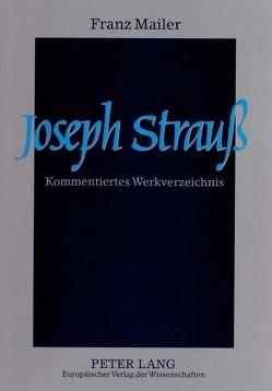 Joseph Strauß von Mailer,  Franz