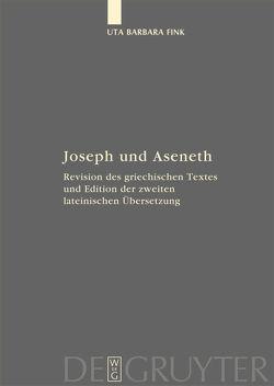 Joseph und Aseneth von Fink,  Uta Barbara
