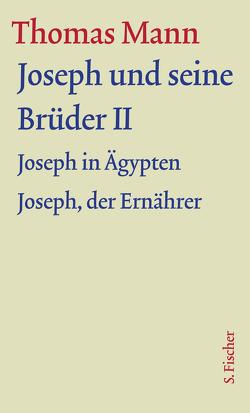 Joseph und seine Brüder II von Assmann,  Jan, Borchmeyer,  Dieter, Mann,  Thomas, Stachorski,  Stephan