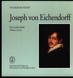Joseph von Eichendorff von Pietrzak,  Ewa, Stein,  Volkmar