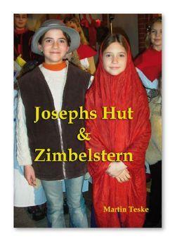 Josephs Hut und Zimbelstern von Teske,  Martin