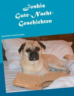 Joshis Gute-Nacht-Geschichten von Seegardel,  Daniela