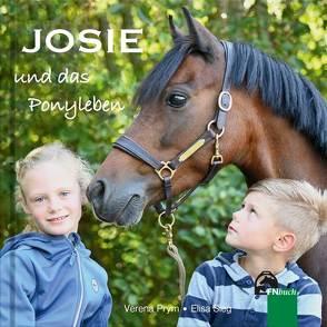 Josie und das Ponyleben von Prym,  Verena, Sieg,  Elisa