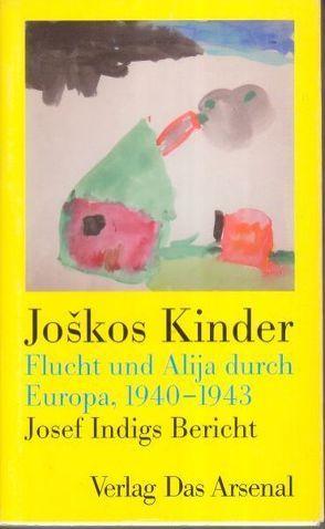 Joškos Kinder von Indig,  Josef, Voigt,  Klaus