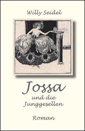 Jossa und die Junggesellen