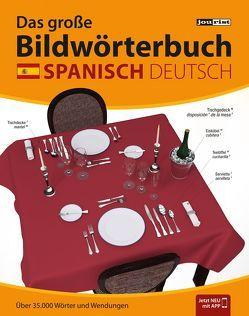 JOURIST Das große Bildwörterbuch Spanisch-Deutsch: 35.000 Wörter und Wendungen von Jourist,  Igor