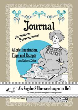 Journal für moderne Frauenzimmer von Otto,  Grete