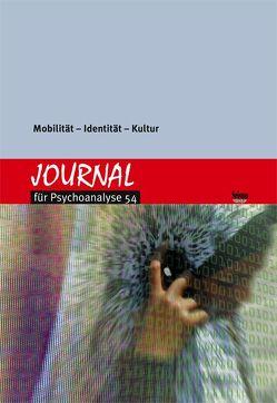 Journal für Psychoanalyse 54 von Psychoanalytisches Seminar Zürich