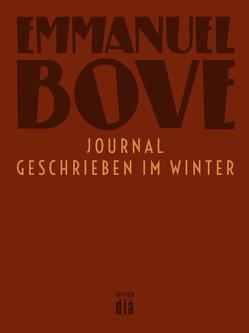 Journal – geschrieben im Winter von Bove,  Emmanuel, Zehnder,  Gabriela