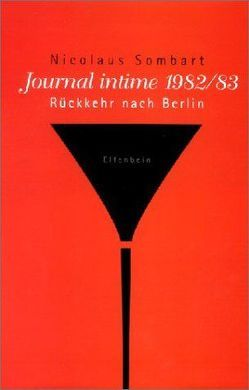 Journal intime 1982/83 von Sombart,  Nicolaus