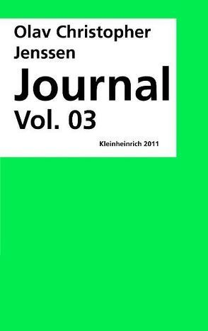 Journal Vol. 03 von Jenssen,  Olav Christopher, Reckert,  Annett, Schmidt Dreyblatt,  Petra