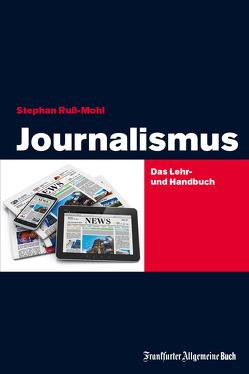 Journalismus von Ruß-Mohl,  Stephan