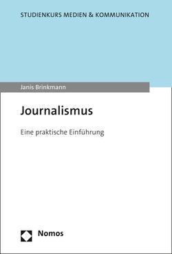 Journalismus von Brinkmann,  Janis