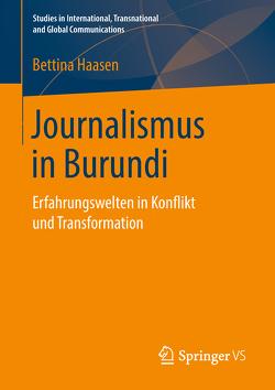 Journalismus in Burundi von Haasen,  Bettina