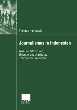 Journalismus in Indonesien von Hanitzsch,  Thomas