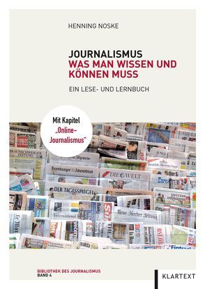 Journalismus: Was man wissen und können muss von Noske,  Henning