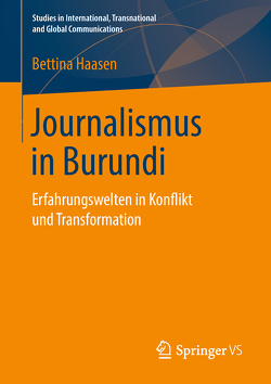 Journalismus in Burundi von Haasen,  Bettina