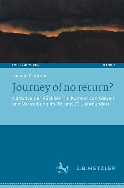 Journey of no return? von Centner,  Jasmin