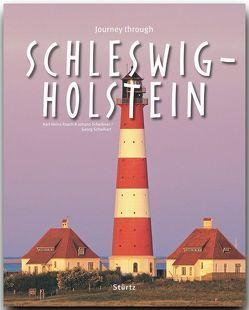 Journey through Schleswig-Holstein – Reise durch Schleswig-Holstein von Raach,  Karl-Heinz, Scheibner,  Johann, Schwikart,  Georg